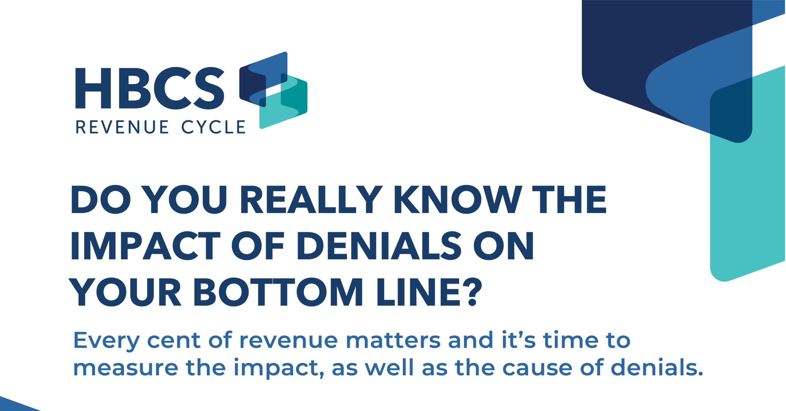 Do You Really Know the Impact of Denials on Your Bottom Line?